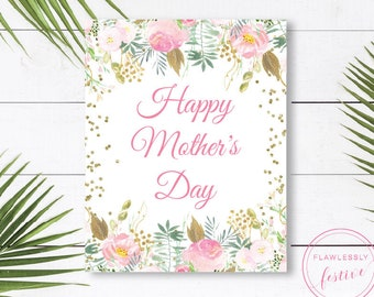 Mother's Day Card and Sign.  5x7 and 8x10.  Instant Download