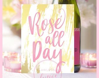 ROSE ALL DAY• 5x7 • 8x10 • Digital File