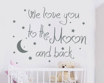 Nursery Wall Decal - We Love You To The Moon And Back Wall Decal - Quote Wall Decal - Moon And Stars Wall Decal - Kids Room Decor (MA260)