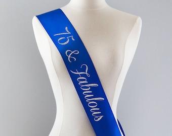 75th Birthday Sash 75th Birthday Party 75 and Fabulous 75th Birthday Gift Idea for Women Custom Sash Personalized Sash