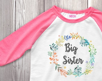 c35ce36cb Big Sister Shirt Baby Announcement Shirt Girl Sibling Shirts Floral Flower  Raglan Shirt Watercolor Wreath Cute Girls Big Sister Outfit