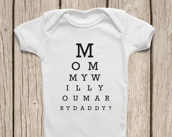 Proposal ONESIE ® Mommy Will You Marry My Daddy Onesie Will You Marry Me Shirt Proposal Ideas Proposal Props Proposal Sign Marriage Proposal