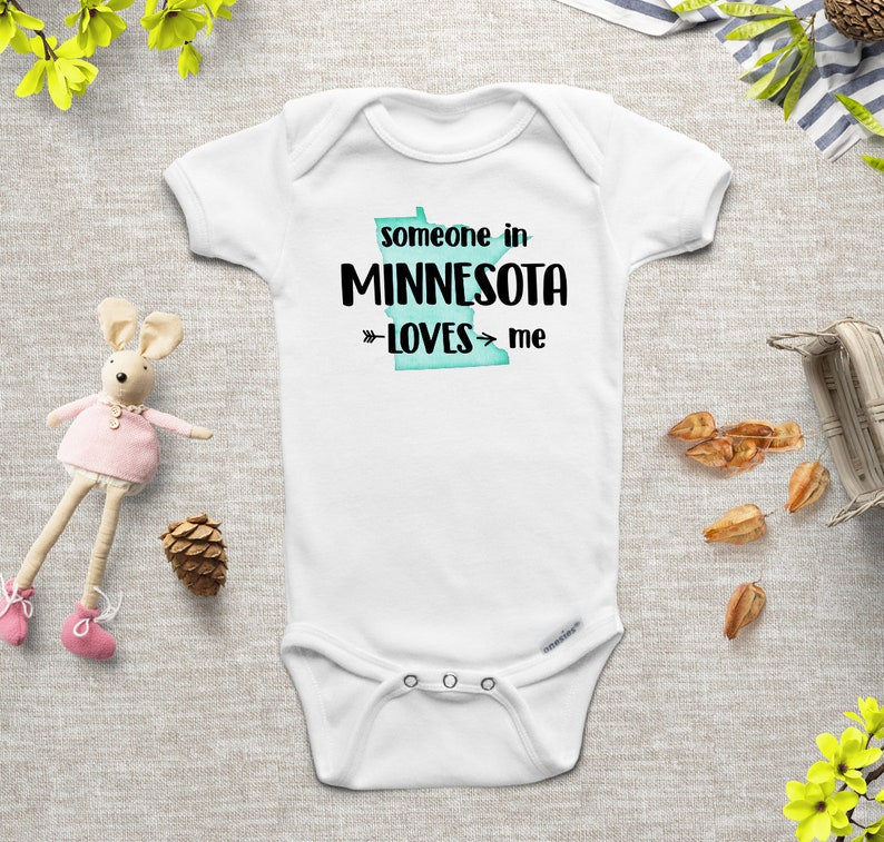 Minnesota Onesie \u00ae Minnesota Shirt Someone in Minnesota Loves Me Minnesota Baby State Onesie Aunt Onesies Grandma Onesie Newborn Baby Shower