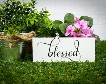 Small BLESSED Wood Sign, Blessed Wood Sign, Blessed Sign, Mini Farmhouse  Sign, Blessed Wood Block, Mother's Day Sign, Wood Mother's Day