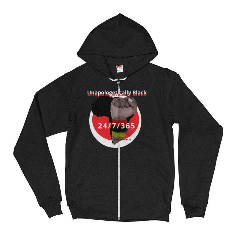 20b5498d9 Unapologetically Black Unisex Fleece Zip Hoodie, Afrocentric Clothing,  Pro-black hoodies, pro black sweat shirts, Black pride sweat shirts