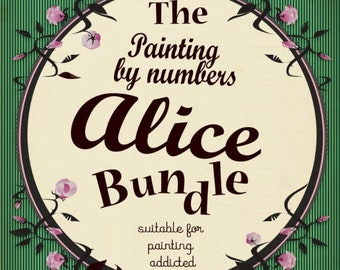 Painting by numbers Alice  BUNDLE - 5 designs from Alice in wonderland - Lewis Carroll painting addicted-PDF Instant download