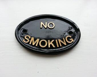 No Smoking. Pub Sign, House Sign