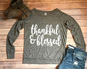 Thankful and Blessed Sweater/Women's Thanksgiving Shirt/Thankful & Blessed Shirt/Womens Fall Sweater/Thanksgiving Shirt/Thankful Shirt