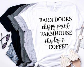 Barn Doors, Chippy Paint, Farmhouse, Shiplap, Coffee, Women's T-shirt, Fall shirt, Graphic Shirt, Farm Shirt, Country tshirt