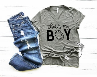 That's My Boy Shirt, Mom Tee, Women's Fall Shirt, Women's Tee, Mom Gift, Gift for her, Football Mom, Football Game Tee, Football Season Tee