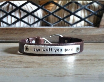 "Leather Bracelet For Women - Inspiration Jewelry - ""the wolf you feed"" - Old Cherokee Legend"