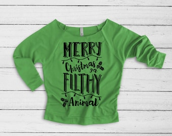 Christmas Vacation Sweater Merry Christmas You Filthy Animal Ugly Christmas Sweater Party Women's Green Holiday Shirt