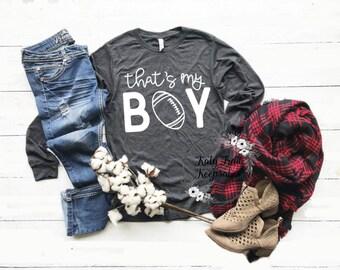Mom Tee | Women Fall Shirt | Women's Tee | That's My Boy Sweater | Football Mom | Football Game Sweater | Football Shirt | Trendy Mom Shirt