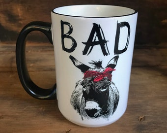 Funny Coffee Mug/Bad Ass Coffee Cup/Coffee Drinker Gift/Coworker Gift/Coffee Mug/Coffee Lovers/Farmhouse Style/Donkey Mug