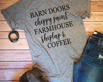 Barn Doors, Chippy Paint, Farmhouse, Shiplap, Coffee, Women's T-shirt, Fall shirt, Graphic Shirt, Farm Shirt, Country tshirt