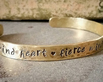 Inspirational Quote Cuff Bracelet - Brass Cuff Bracelet - Kind Heart, Fierce Mind, Brave Spirit - Graduation Gift for Her