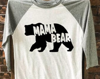 Mama Bear t-shirt, Women's Tee, Mom T-Shirt, Mama Shirt , Funny Tee, Graphic Tee, Trendy Shirt, Women's Apparel