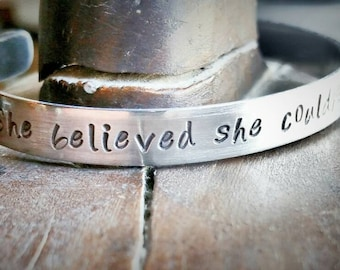 She Believed She Could So She Did Cuff Bracelet  - Handstamped Aluminium Cuff- Personalized Cuff Bracelet - Graduation Gift