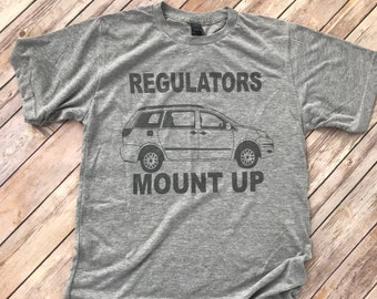 Funny Mom Tee | Mom Shirt | Regulators Mount Up Shirt | 90s Rap Tee | Funny Womens Shirt | Minivan Tee | Gift for Her