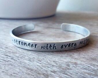 Inspirational Quote Cuff Bracelet - Stronger With Every Mile - Runners Cuff Bracelet