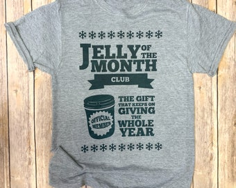 Jelly fo the Month Club Christmas Vacation Holiday Party Ugly Sweater T- Shirt