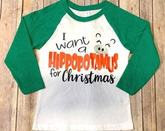 I Want A Hippopotamus For Christmas Kids Funny Raglan Holiday Tee Boys Girls Christmas Outfit