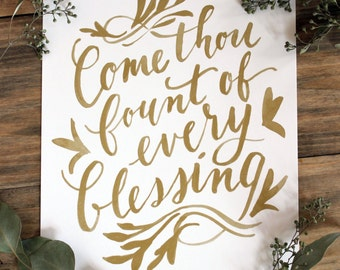 Come Thou Fount of Every Blessing - Art Print