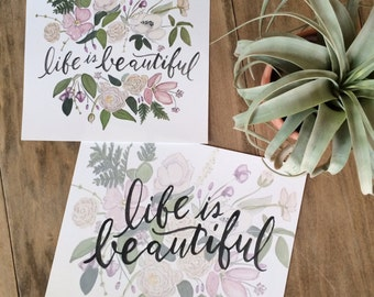 Life is Beautiful print- 2 options
