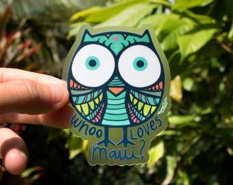 Whoo Loves Maui Clear Sticker - Small, Owls, Cute Owl Stickers, Animal Stickers, bird stickers, Hawaii stickers, Stickers, Maui stickers