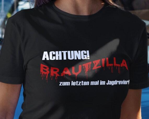 Brautzilla T-Shirt, JGA Shirt, Braut, Damen T-Shirt, Unisex Shirt, Junggesellinnenabschied, Frauen Shirt, Brautparty