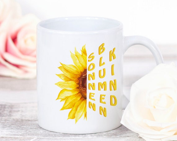 Tasse Sonnenblumenkind, Spruch Tasse, Sonnenblume Kaffeebecher, Kaffeetasse, Geschenk, Geschenkidee, Tochter, Freundin, Schwester