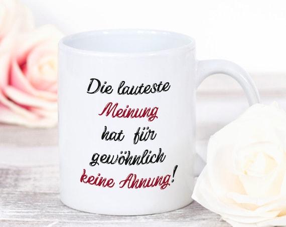 Spruch Tasse, Keine Ahnung, Kaffeetasse, Geschenk, Kaffeebecher, Teetasse, laute Meinung, Geschenkidee, Lustige Spruch, Sprüchetasse