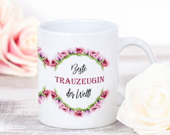Trauzeugin Tasse, Geschenk für Trauzeugin, Beste Trauzeugin der Welt, Kaffeebecher, Kaffeetasse, Beste Freundin, Sprüche Tasse
