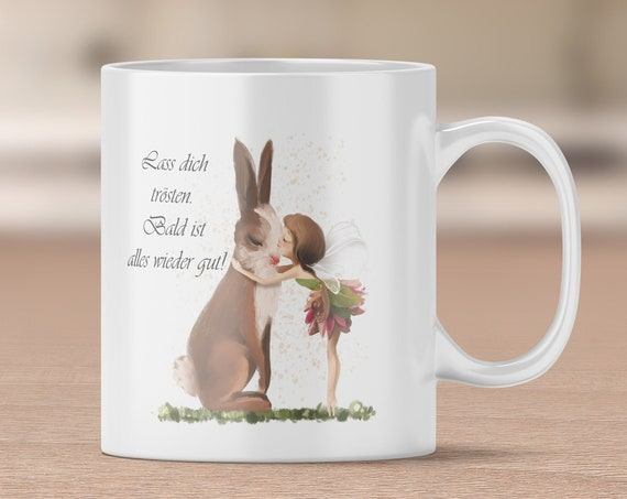 Trost Tasse, Spruch Kaffeetasse, Teetasse, Kaffeebecher, Becher, Geschenk