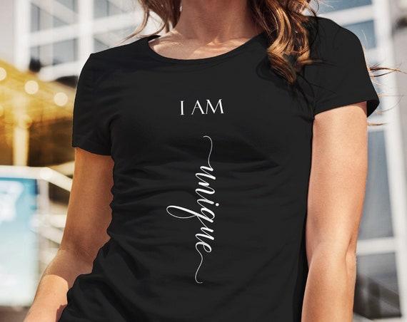 Sprüche T-Shirt, Unique, Ich bin Spruch, Unique Shirt, Geburtstag, Abschluss, Schwester, beste Freundin