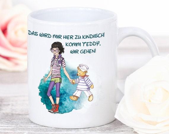 Lustige Kaffeetasse, Kindisch Tasse, Teddy, Sprüche Tasse, Kaffeebecher, Geschenkidee, Teetasse, Freche Kaffeetasse, Lustiger Spruch