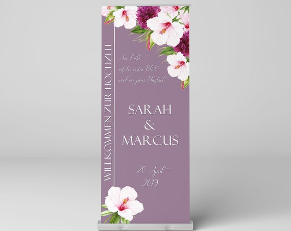 Hochzeit Roll-Up Display, Hochzeitsschild, Hochzeitsbanner, Willkommen zur Hochzeit, Hochzeitsdeko, Willkommensschild, Blumen, Dekor
