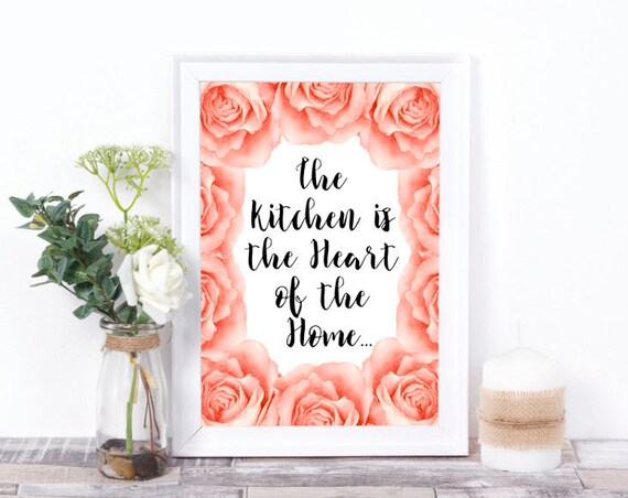 Die Küche ist das Herz des Hauses, Wandkunst, Digital Print, druckbare Worte, Geschenk zum Einzug, Küchen Dekor, Zitat, Wasserfarben, Rosen