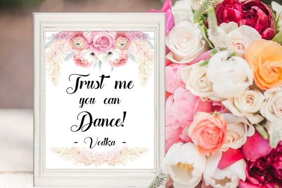 Vertrau mir du kannst tanzen Schild, Alkohol Schild, Vodka, Hochzeit, Hochzeitsschild, Dekoschild, Digital, Sofort-Download