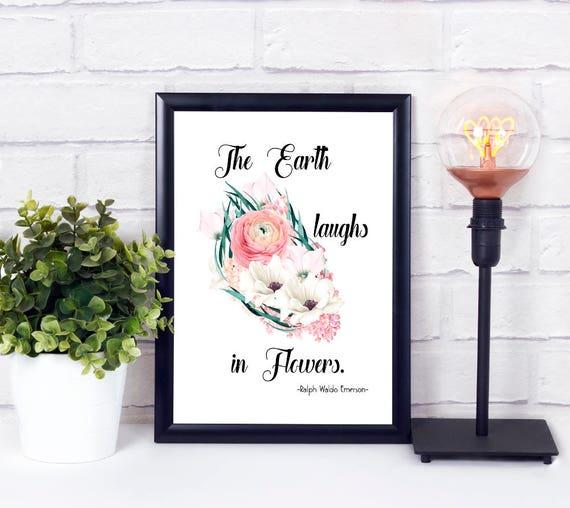 Die Erde lacht in Blumen, Zitat Kunstdruck, Wandkunst, Digitadruck, Wanddeko, Wohndekor, Sofortdownload, 8x10, 11x14, A3, A4