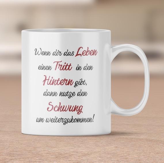 Lustige Spruch Tasse, Leben, Schwung, Kaffeetasse, Geschenk, Kaffeebecher, Teetasse, Geschenkidee, Motivation, Sprüche, Lebensweisheiten