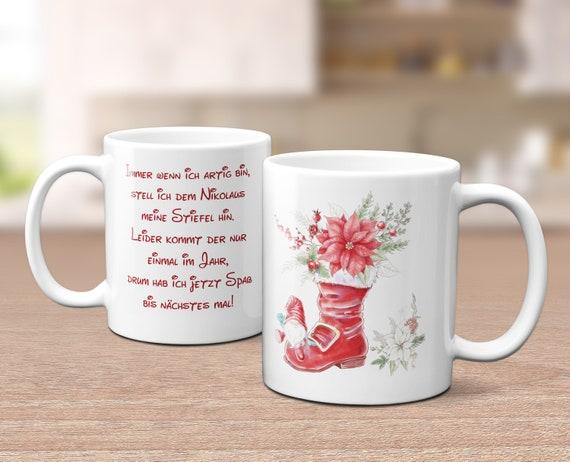 Nikolaus Tasse, Weihnachtstasse, Kaffeebecher, Nikolausstiefel Tasse, Nikolausspruch, Kaffeetasse, Teetasse, Geschenk