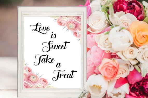 Liebe ist Süß Schild, Hochzeit Schild, Dessert Bar Schild, Kuchenbuffet, Süßigkeiten Bar, Digitaldruck, Sofortdownload