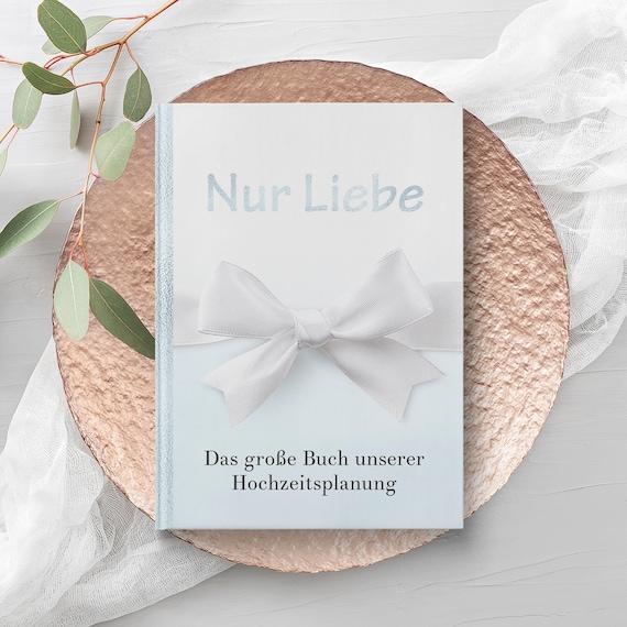 Nur Liebe Hochzeitsplaner Buch, Hochzeit Planer, Großer Hochzeitsplaner, Was Blaues, Geschenk für Bräute, Brautpaar, Verlobungsgeschenk