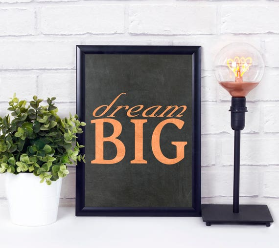 Dream Big, Digitale Wandkunst, Kunstdruck, Industrial Design, Tafel, Kupfer, Typografie, moderne Wortkunst, Digitaldruck, Sofort Download