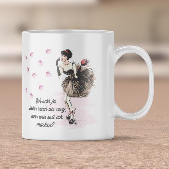 Keramik Tasse, Arm aber Sexy, Kaffeebecher, Kaffeetasse, Teetasse, Becher, Spruch Tasse