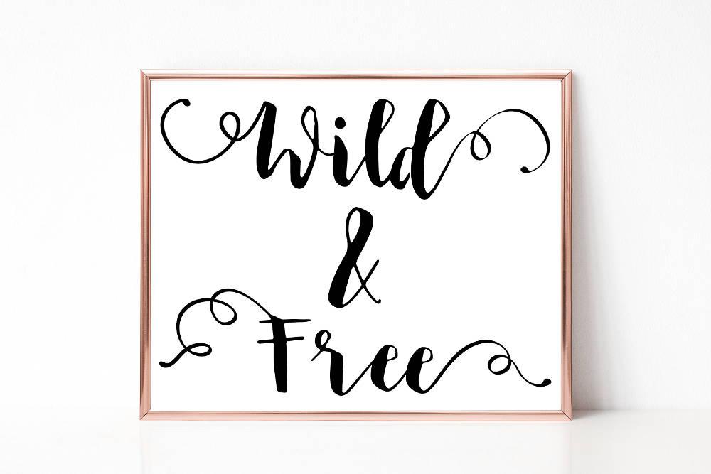 Wild und Frei Digitaldruck, Worte Print, druckbare Wandkunst ...