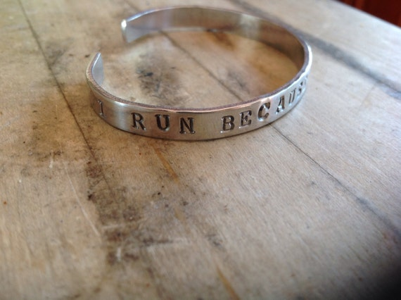 I Run Because Gandalf Said To Metal Cuff Stamped Bracelet
