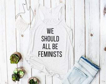 We Should All Be Feminists Tank Top