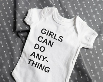 Girls Can Do Anything baby clothes, feminist baby, feminism baby bodysuit/babygrow, eco friendly screen print, the future is female, grl pwr